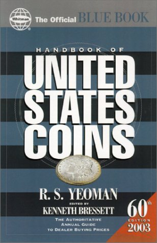 2003 Handbook of United States Coins: With: R. S. Yeoman