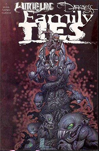 Witchblade / Darkness : Family Ties - Collected Edition: Z., Christina; Wohl, David