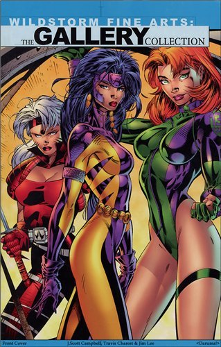Wildstorm Fine Arts: The Gallery Collection: Editor-Jeff Mariotte; Illustrator-Jim Lee; ...