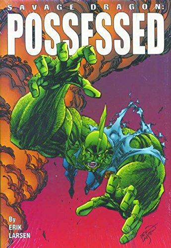 9781582400891: Savage Dragon Volume 4: Possessed (Savage Dragon (Unnumbered)) (v. 4)