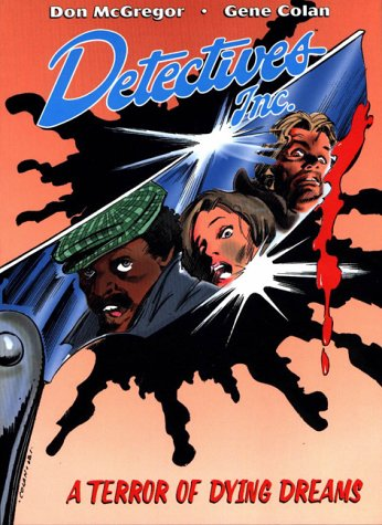 Detectives Inc., A Terror of Dying Dreams: McGregor, Don; Colan, Gene