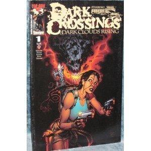Dark Crossings : Dark Clouds Rising Vol.: Holland, Charles