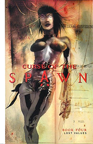 9781582401621: Spawn Curse Of The Spawn Volume 4: Lost Values: Lost Values v. 4