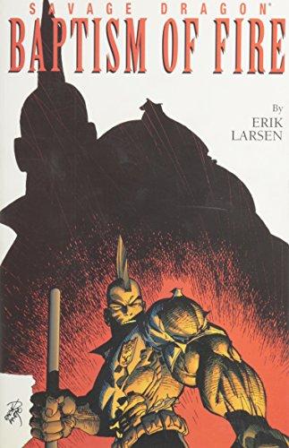 9781582401652: Savage Dragon Vol. 1: Baptism Of Fire