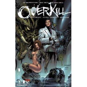 9781582401850: Overkill: Witchblade, Aliens, Darkness, Predator, Vol 1 #1