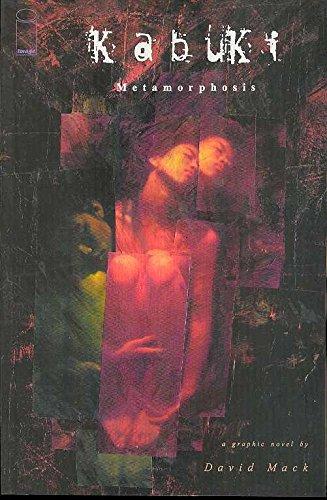 Metamorphosis (Kabuki vol 5): David Mack