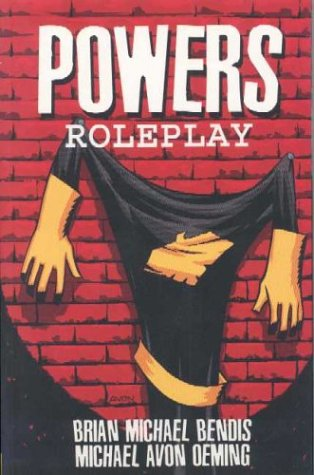 Powers: Roleplay: Bendis, Brian Michael