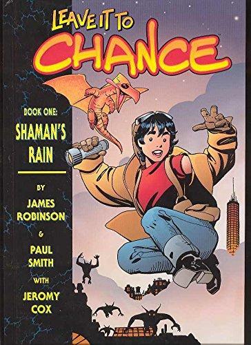 9781582402536: Leave It To Chance Vol. 1: Shaman's Rain