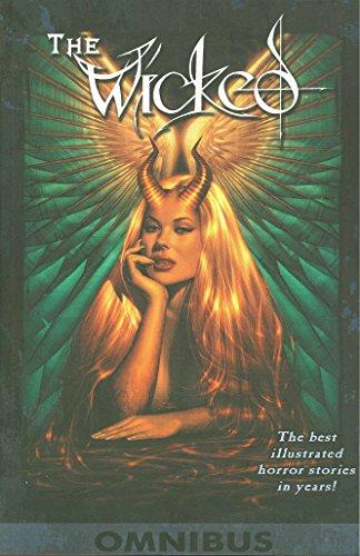 Wicked Volume 1: Omnibus: Francis Takenaga
