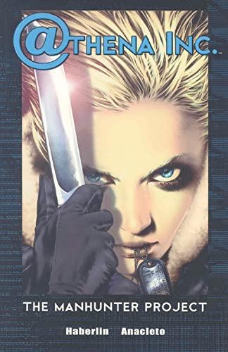 9781582403038: Athena Inc. Volume 1: Manhunter Project