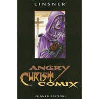 Angry Christ Comix (Limited, Signed & Numbered): Linsner, Joseph Michael