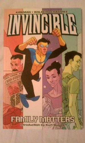 9781582403205: Invincible Volume 1: Family Matters: Family Matters v. 1