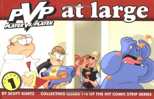 PVP (Player vs Player) at Large: Collecting Issues 1-6 of the Hit Comic Strip Series