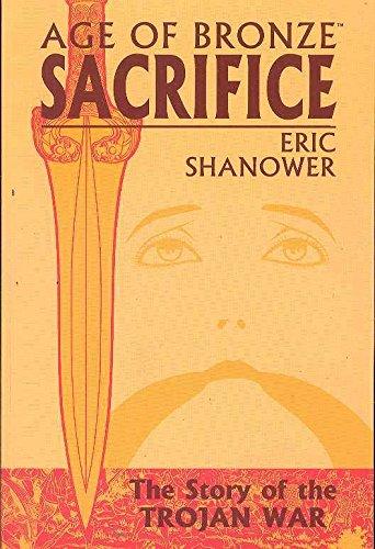 9781582403991: Age of Bronze, Vol. 2: Sacrifice