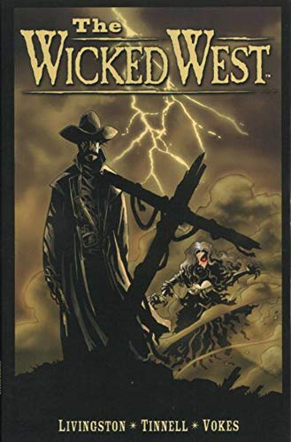 9781582404141: The Wicked West Volume 1 (v. 1)