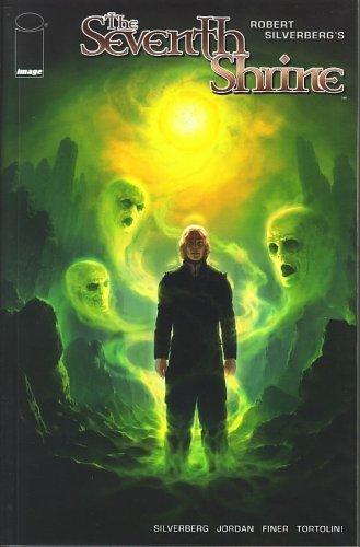 9781582404738: Robert Silverberg's the Seventh Shrine, Vol 2 in Series