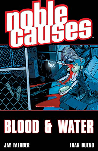9781582405360: Noble Causes Volume 4: Blood & Water: Blood and Water v. 4 (Noble Causes 4)