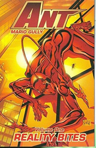 Ant Volume 1: Reality Bites (v. 1): Gully, Mario; Hammond, Marc