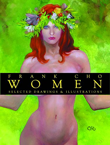 9781582405957: Frank Cho Women: Selected Drawings And Illustrations