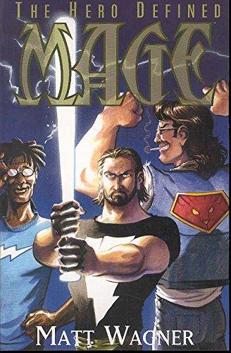Mage Volume 2: The Hero Defined (Mage: Wagner, Matt