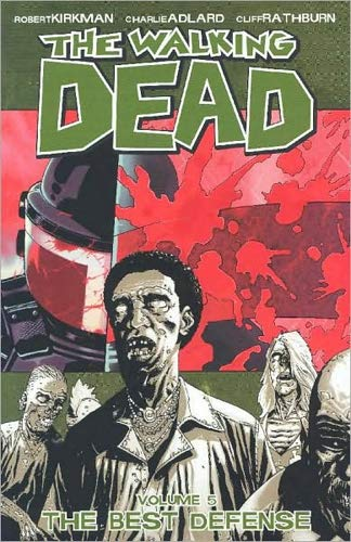 9781582406121: The Walking Dead, Vol. 5: The Best Defense