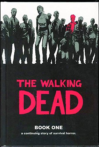 9781582406190: The Walking Dead: A Continuing Story of Survival Horror, Book 1