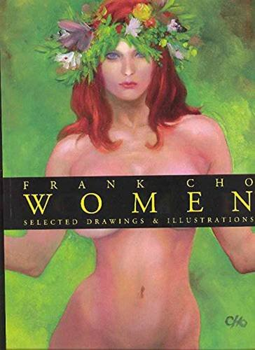 9781582406633: Frank Cho Women: Selected Drawings & Illustrations