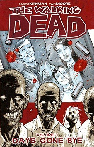 9781582406725: WALKING DEAD 1 DAYS GONE BYE: Days Gone Bye v. 1 (The walking dead)