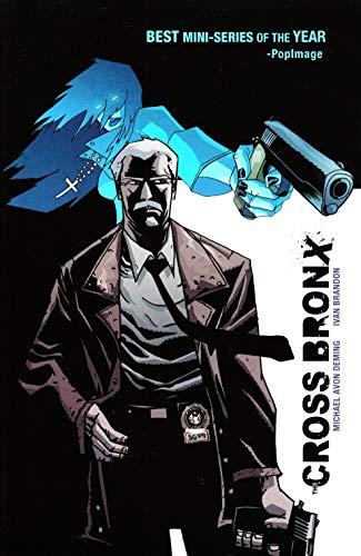 9781582406909: The Cross Bronx Volume 1 (Cross Bronx Tp) (v. 1)
