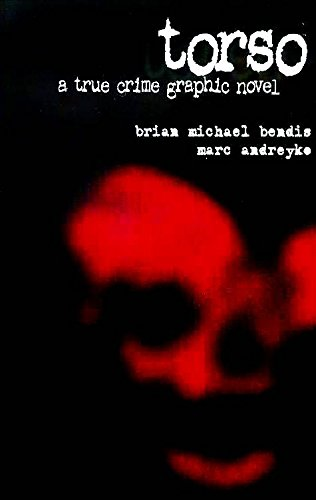 9781582406978: Torso: A True Crime Graphic Novel