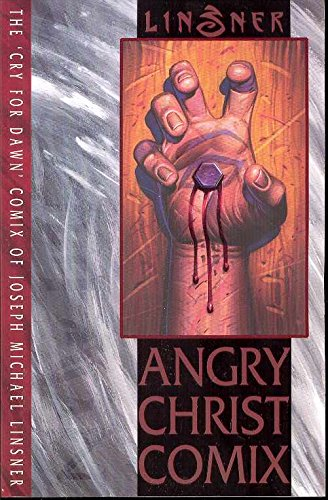 9781582407166: Angry Christ Comix (The Cry for Dawn)