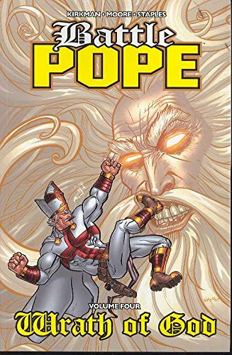 9781582407517: Battle Pope Volume 4: Wrath Of God: Wrath of God v. 4