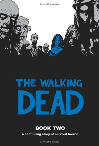 The Walking Dead, Book 2: Kirkman, Robert