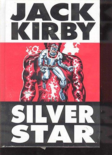 Silver Star: Jack Kirby