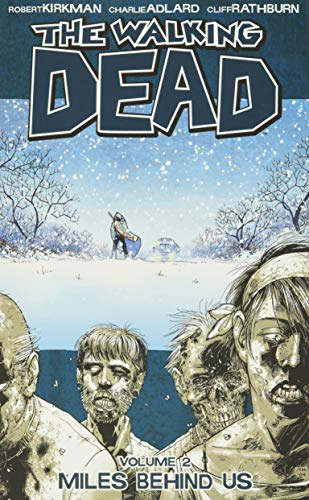 The Walking Dead: Volume 2, Miles Behind Us