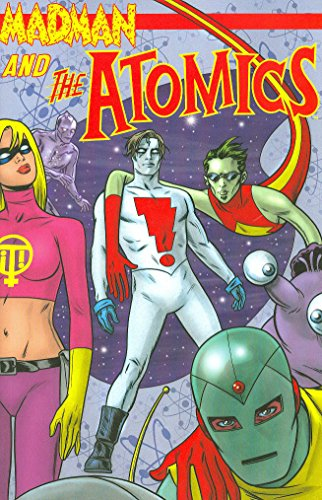 9781582408125: 1: Madman and the Atomics