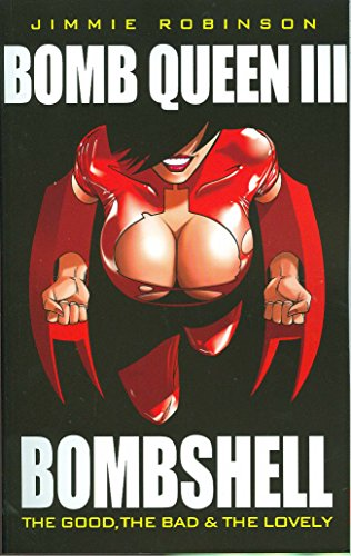 9781582408194: Bomb Queen Volume 3: The Good, The Bad And The Lovely
