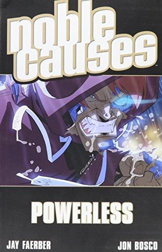 Noble Causes Volume 7: Powerless (v. 7) (1582408483) by Jay Faerber