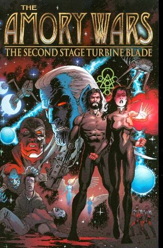 9781582409412: Amory Wars Volume 1: The Second Stage Turbine Blade: Second Stage Turbine Blade v. 1