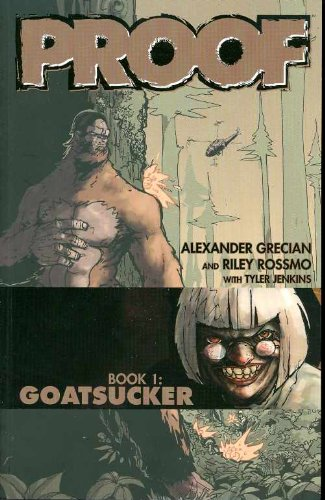 9781582409443: Proof Volume 1: Goatsucker: Goatsucker v. 1