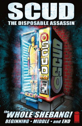 9781582409498: Scud: The Whole Shebang Limited Edition (Scud: The Disposable Assassin)