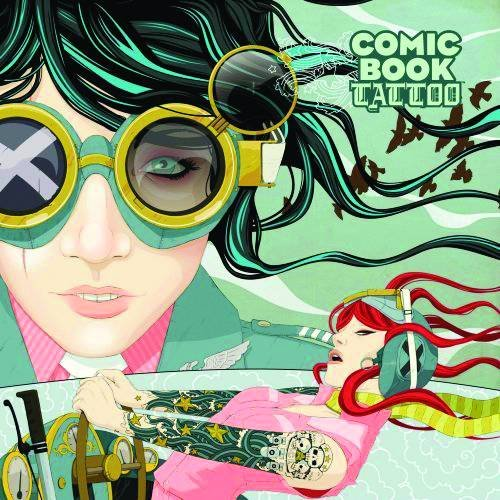 Comic Book Tattoo Tales Inspired by Tori Amos: Pia Guerra, John Reppion, Leah Moore, David Mack, ...