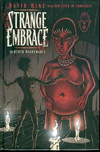 9781582409672: Strange Embrace Volume 1