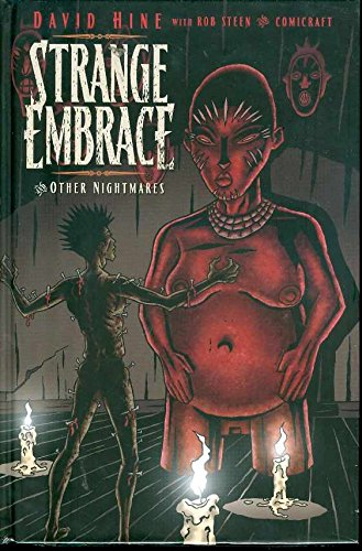 Strange Embrace: And Other Nightmares (Hardcover): David Hine