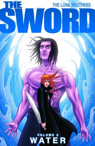 The Sword Volume 2: Water: Water v. 2 (Sword (Image Comics))