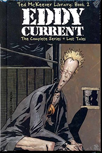 Ted McKeever Library Book 2: Eddy Current (1582409781) by Ted McKeever