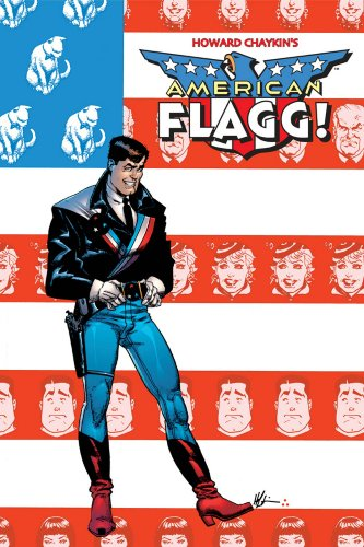 9781582409849: American Flagg! Volume 1 Signed & Numbered Edition (v. 1)