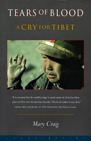 9781582430256: Tears of Blood: A Cry for Tibet