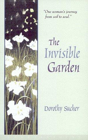 9781582430263: The Invisible Garden