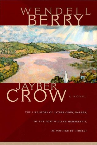 9781582430294: Jayber Crow: A Novel